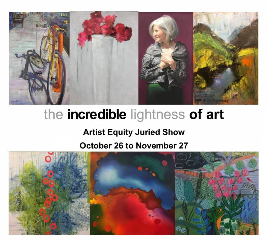 The Incredible Lightness of Art – Artist Equity Juried Show