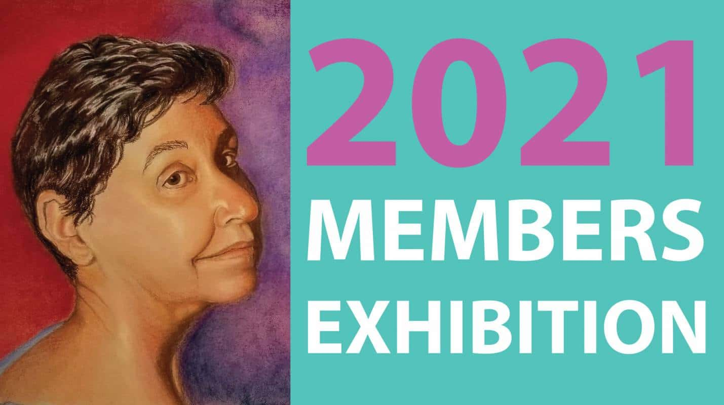 Annual Members Exhibition 2021